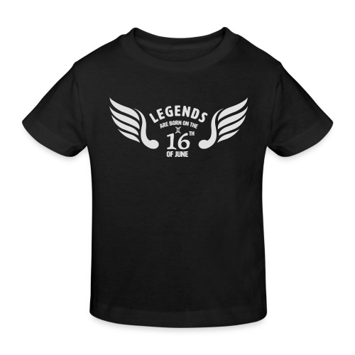 Legends are born on the 16th of june - Kinderen Bio-T-shirt