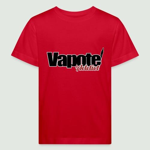 vapote addict - T-shirt bio Enfant