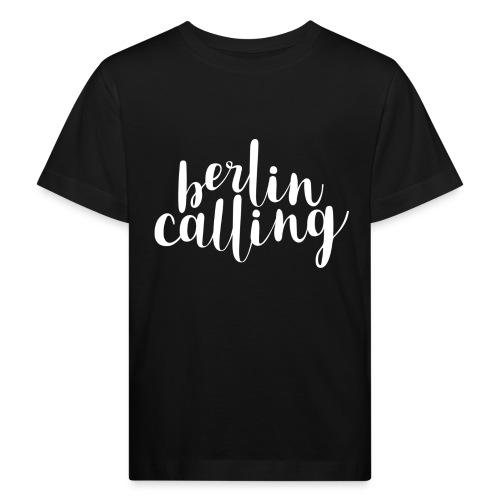 Berlin Calling - Kinder Bio-T-Shirt