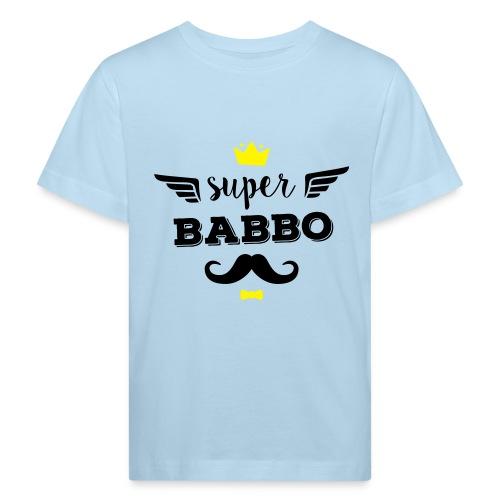Super Babbo - Maglietta ecologica per bambini