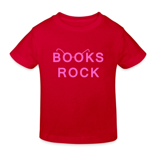 Books Rock Pink - Kids' Organic T-Shirt