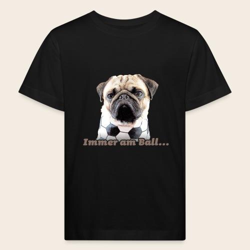 Mops am Ball 2 - Kinder Bio-T-Shirt