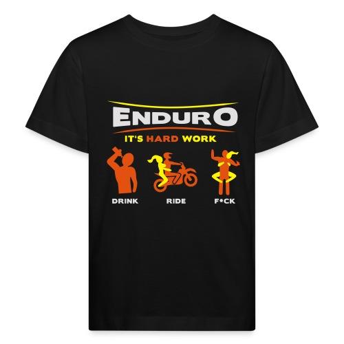 Enduro - It's hard work BlackShirt - Kinder Bio-T-Shirt
