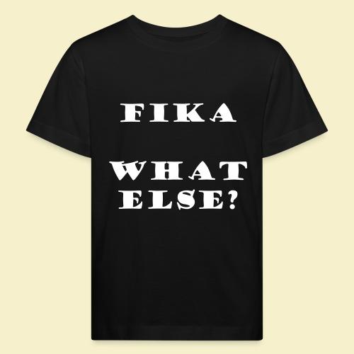 Fika what else? - Kinder Bio-T-Shirt