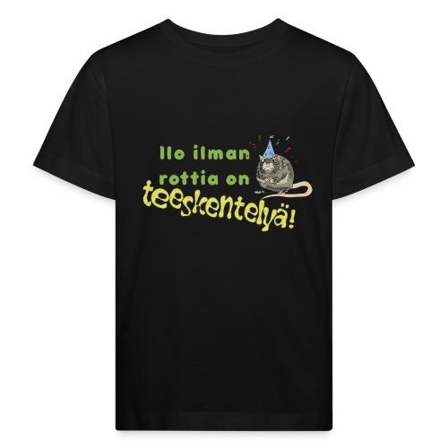 Ilo ilman rottia - kuvallinen - Lasten luonnonmukainen t-paita
