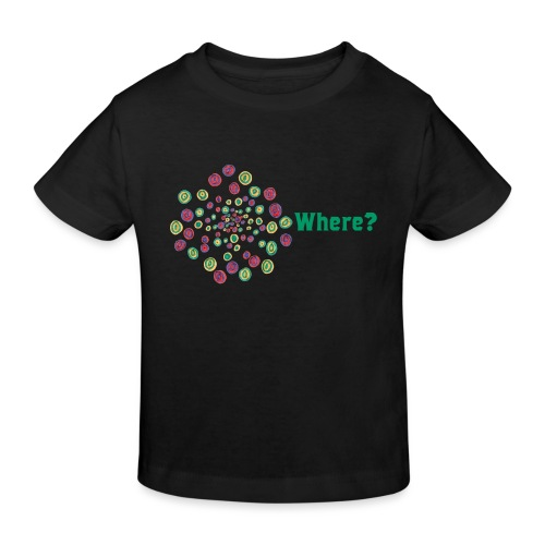 Where? - Kids' Organic T-Shirt