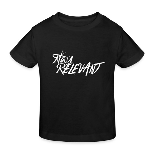 stay relevant wht png - Kids' Organic T-Shirt