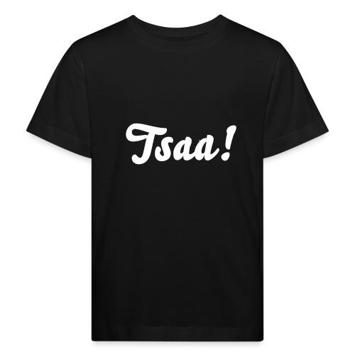 Tsaa! - Kinderen Bio-T-shirt