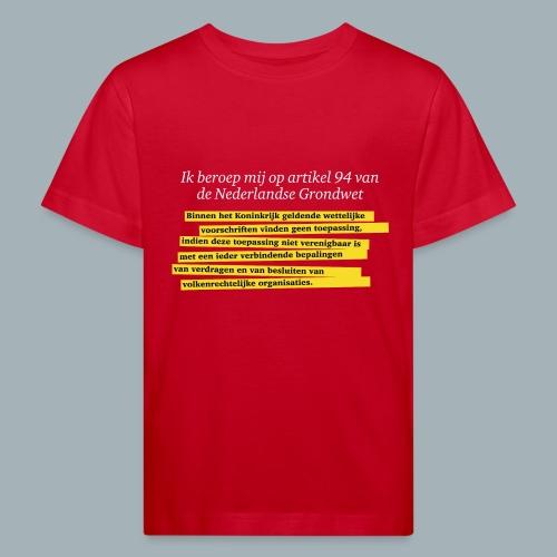 Nederlandse Grondwet T-Shirt - Artikel 94 - Kinderen Bio-T-shirt