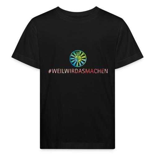 RT weilwirdasmachen - Kinder Bio-T-Shirt