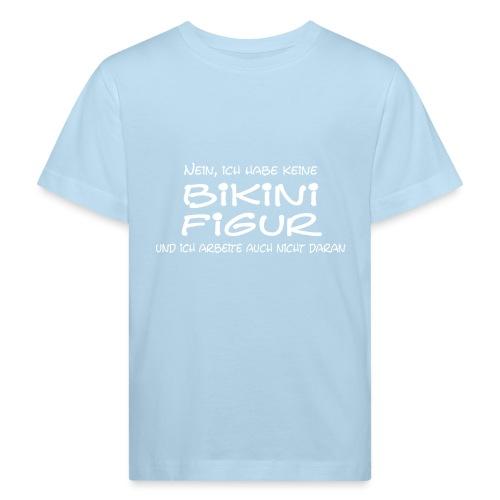 Bikinifigur- - Kinder Bio-T-Shirt