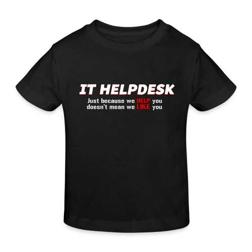 I.T. HelpDesk - Kids' Organic T-Shirt