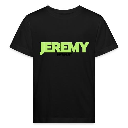 PWRPLNT_NAMES_JEREMY_01 - Kids' Organic T-Shirt