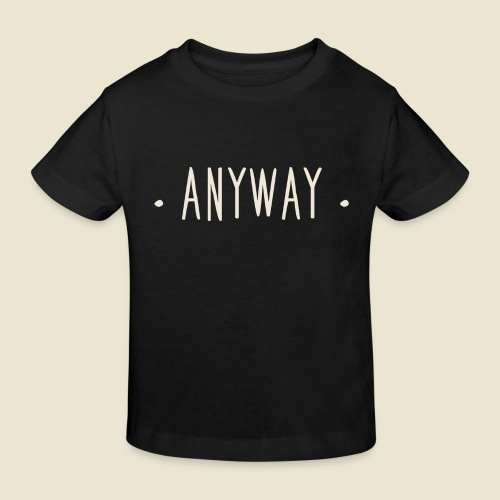 Anyway - T-shirt bio Enfant