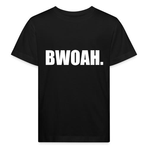 Bwoah - Lasten luonnonmukainen t-paita