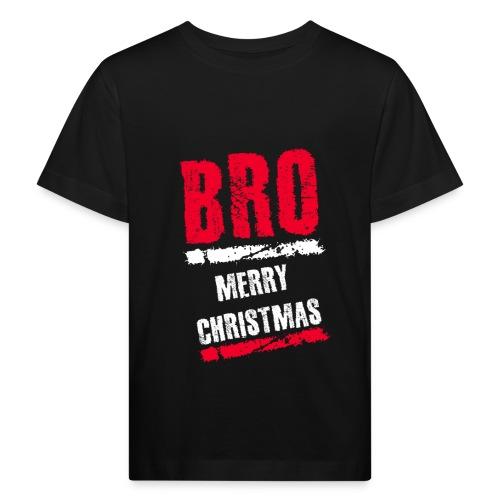 Bro Merry Christmas - Kinder Bio-T-Shirt