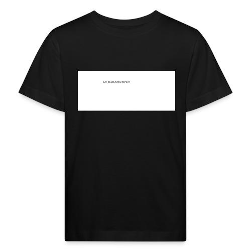 eat sleep sing - Kids' Organic T-Shirt