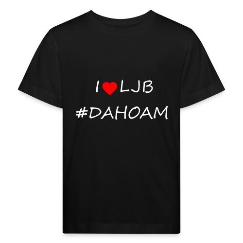 I ❤️ LJB #DAHOAM - Kinder Bio-T-Shirt
