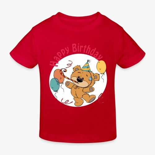 Little bear - Happy Birthday - Kids' Organic T-Shirt