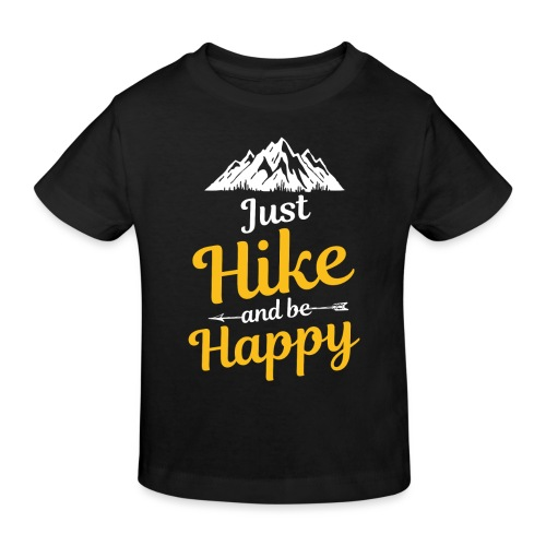 Just Hike And Be Happy Nature-Design für Hiking - Kinder Bio-T-Shirt