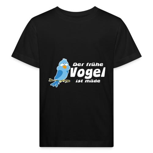Der frühe Vogel ist müde - Kinder Bio-T-Shirt