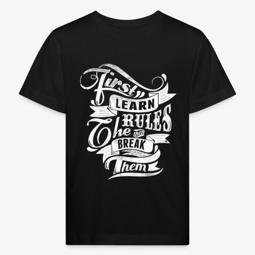 First Learn Rules - Kids' Organic T-Shirt
