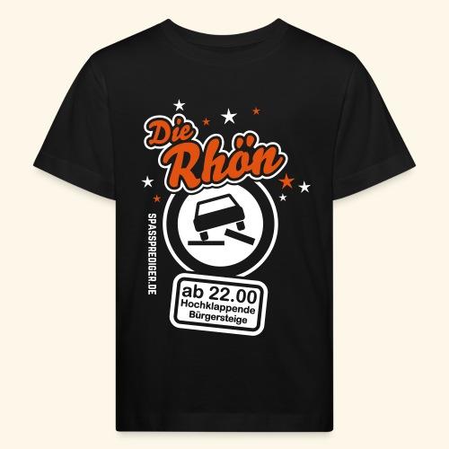 Sprüche T Shirt Die Rhön - Kinder Bio-T-Shirt
