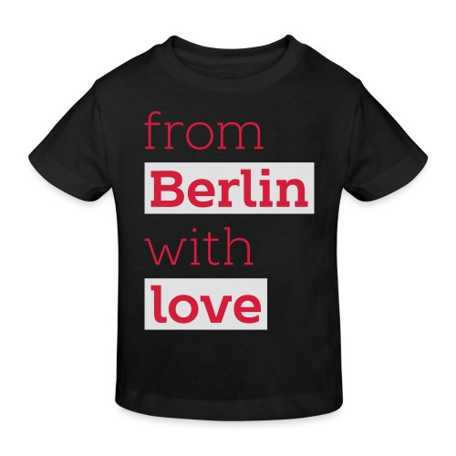 From Berlin with Love - Kinder Bio-T-Shirt