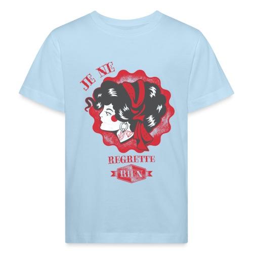 Je ne regrette rien - Kinder Bio-T-Shirt
