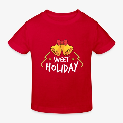 Sweet Holiday - Kids' Organic T-Shirt