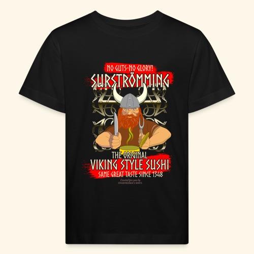 Surströmming Challenge Viking Sushi T-Shirt - Kinder Bio-T-Shirt