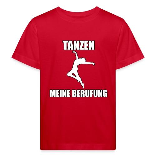 MEINE BERUFUNG Tanzen - Kinder Bio-T-Shirt