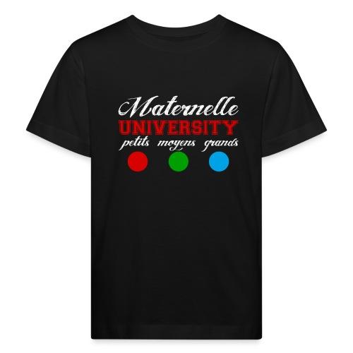 maternelle university - T-shirt bio Enfant