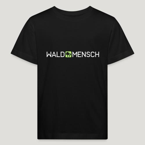 Waldmensch - Kinder Bio-T-Shirt