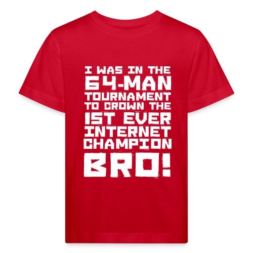 internetchamp - Kids' Organic T-Shirt