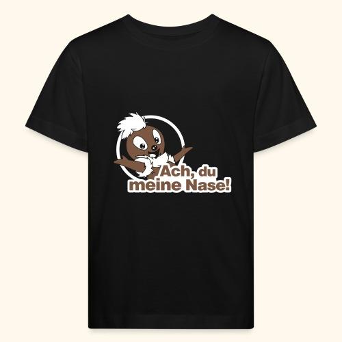 Pittiplatsch Ach, du meine Nase 2D - Kinder Bio-T-Shirt