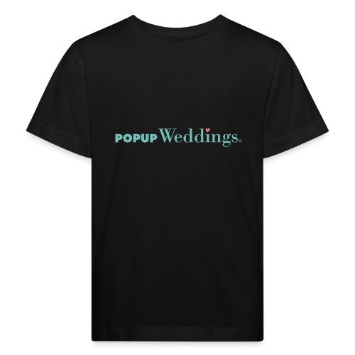Popup Weddings - Kids' Organic T-Shirt