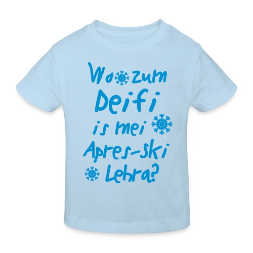 Wintershirt Wo zum Deifi is mei ApresSki Lehra? - Kinder Bio-T-Shirt