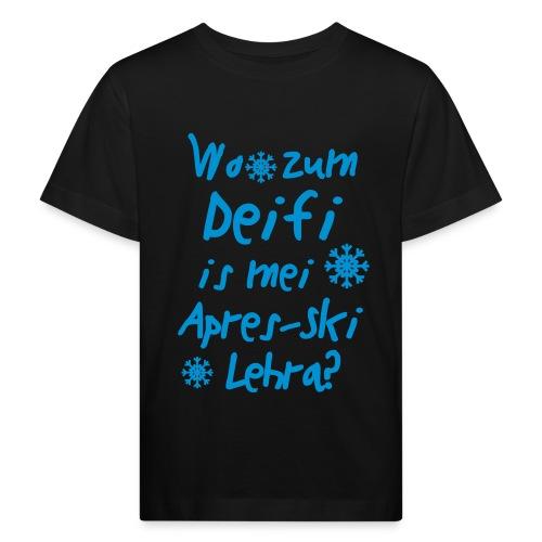 Wintershirt Wo zum Deifi is mei ApresSki Lehra? - Kinder Bio-T-Shirt
