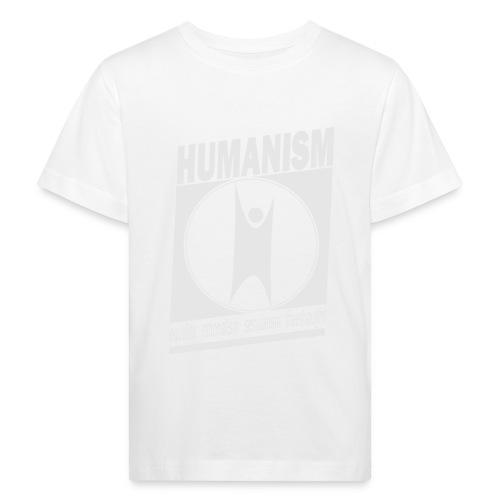 Humanism - Kids' Organic T-Shirt