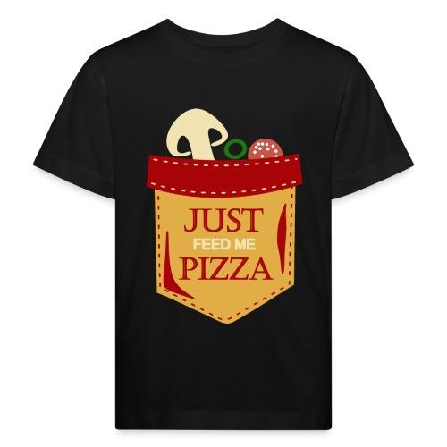 Dammi solo la pizza - Maglietta ecologica per bambini