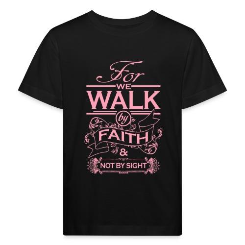 walk pink - Kids' Organic T-Shirt