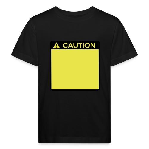 Caution Sign (2 colour) - Kids' Organic T-Shirt