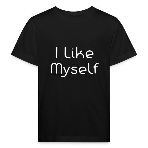 I Like Myself - Maglietta ecologica per bambini