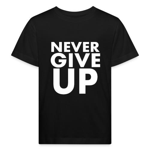 Nigdy nie poddawaj się - Ekologiczna koszulka dziecięca