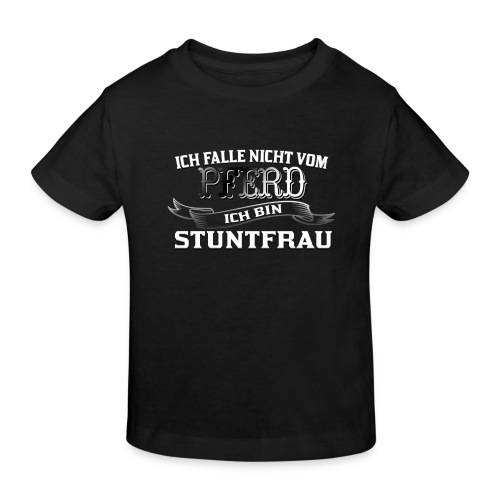 Ich falle nicht vom Pferd ich bin Stuntfrau Reiten - Kinder Bio-T-Shirt