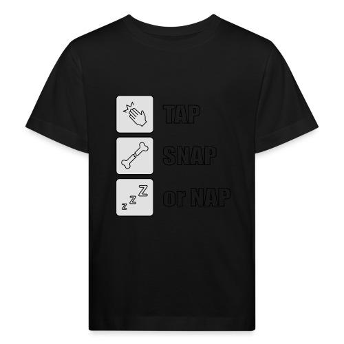 tap snap or nap - Ekologiczna koszulka dziecięca