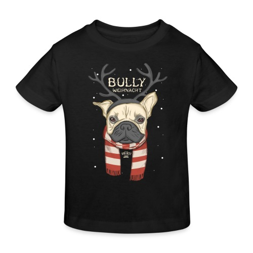Bully Weihnacht - Kinder Bio-T-Shirt