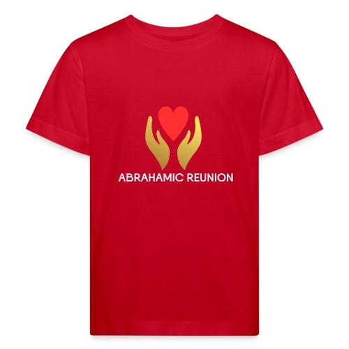 Abrahamic Reunion - Kids' Organic T-Shirt