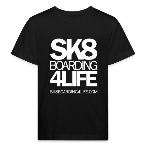 sk8boarding4life white - Kinder Bio-T-Shirt